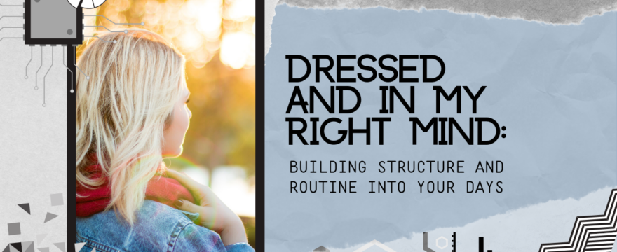 Dressed and in My Right Mind (2020 Homeschool Family Conference)