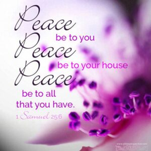 Peace be to your house