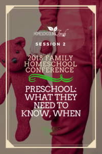 Preschool: What They Need to Know When | 2018 Homeschool Family Conference | HomeschoolingTorah.com