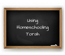 Using Homeschooling Torah