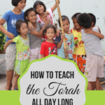How to Teach the Torah All Day Long