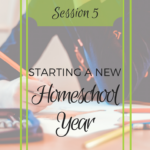 Starting a New Homeschool Year