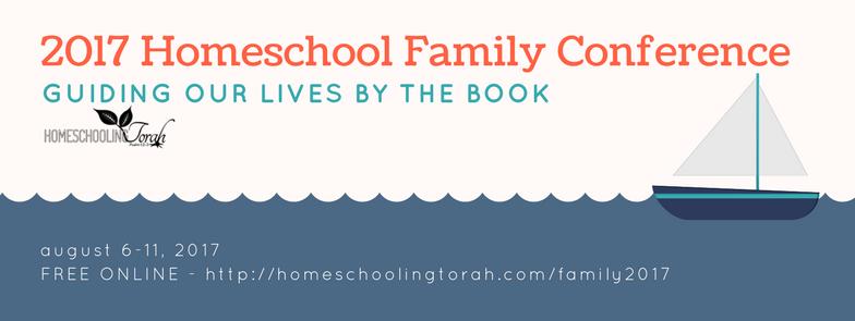 2017 Homeschool Family Conference | HomeschoolingTorah.com