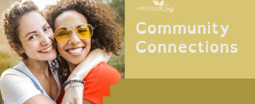 Community Connections (2021 Homeschool Family Conference)