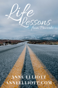 Life Lessons from Proverbs | Anne Elliott