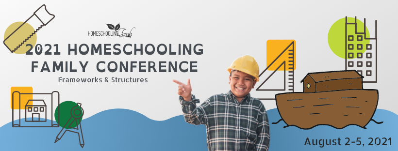 2021 Homeschool Family Conference