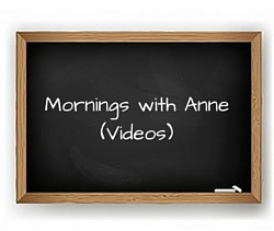 Morning Videos with Anne