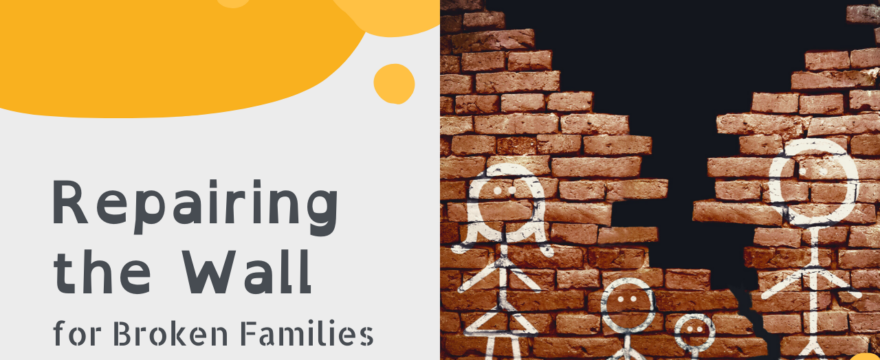 Repairing the Wall for Broken Families (2021 Homeschool Family Conference)
