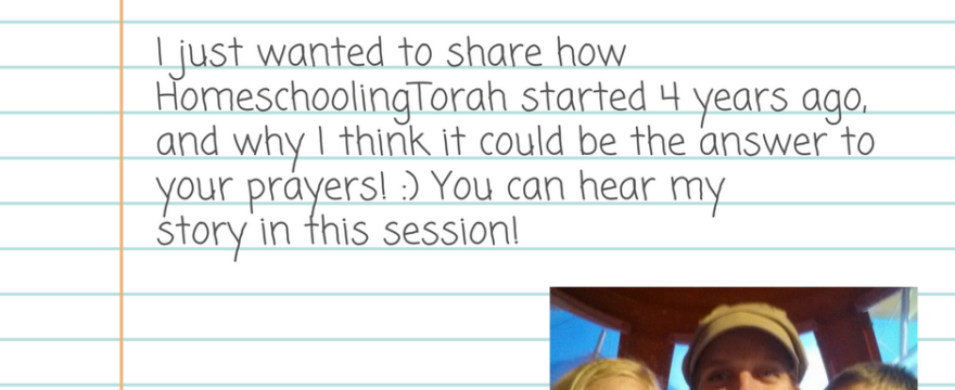 hear the story of HomeschoolingTorah
