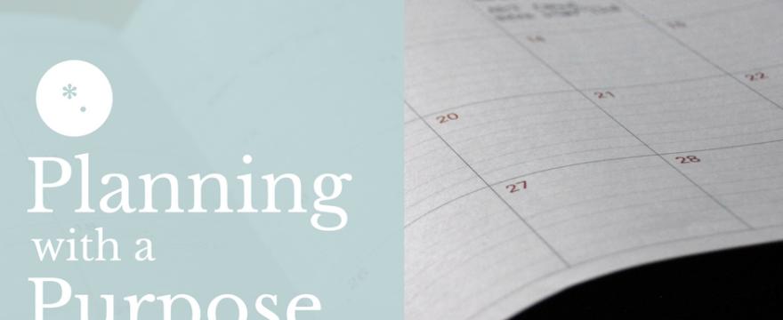 Planning with a purpose | HomeschoolingTorah
