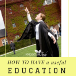 How to Have a Useful Education in Any Culture