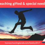 Teaching gifted and special needs | HomeschoolingTorah